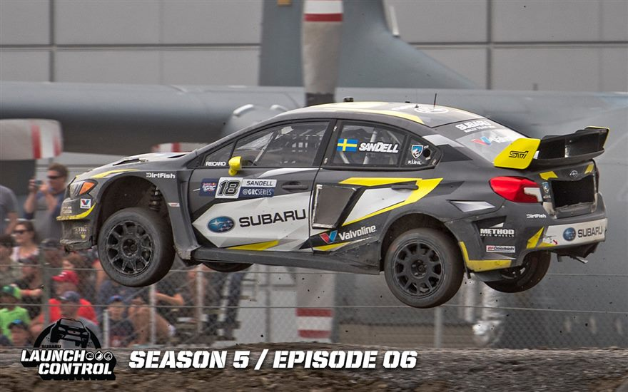 Launch Control: Global Rallycross visits Ottawa, Canada – Episode 5.06