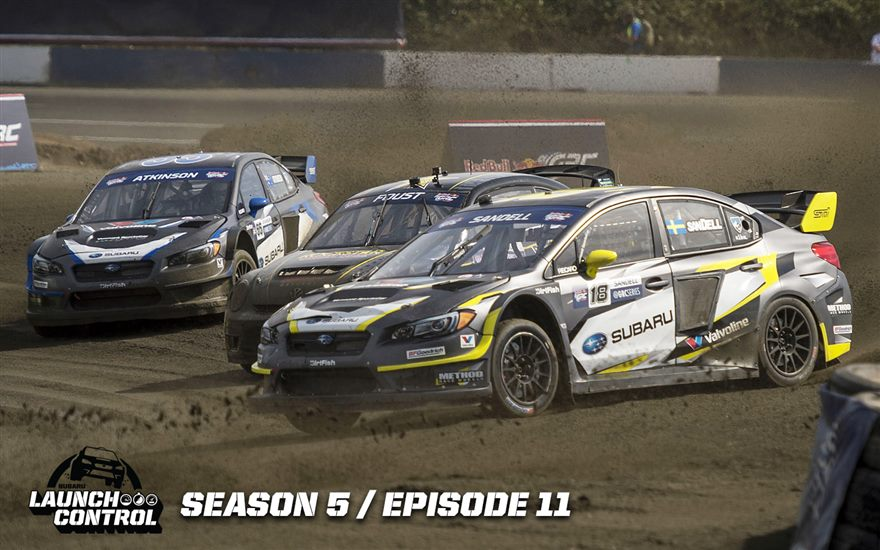 Launch Control: Global Rallycross Seattle – Episode 5.11