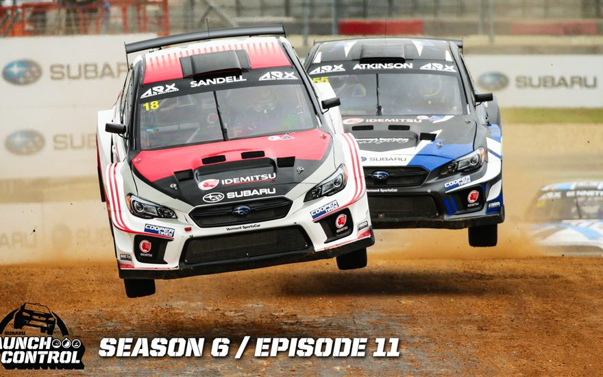Launch Control: America's Rallycross Final Round 2018 – Episode 6.11