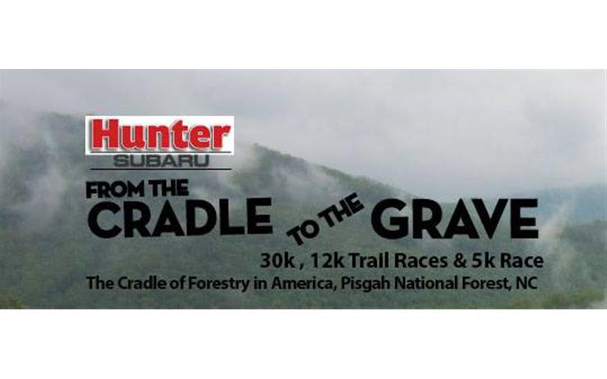 Cradle to Grave 30k,12k, 5k Trail Races