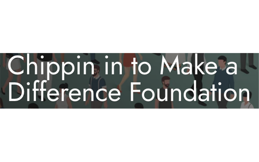 Chippin to Make a Difference