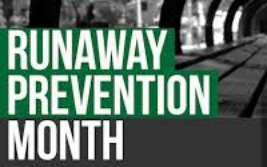 Runaway Prevetntion Month- Lasts all Year