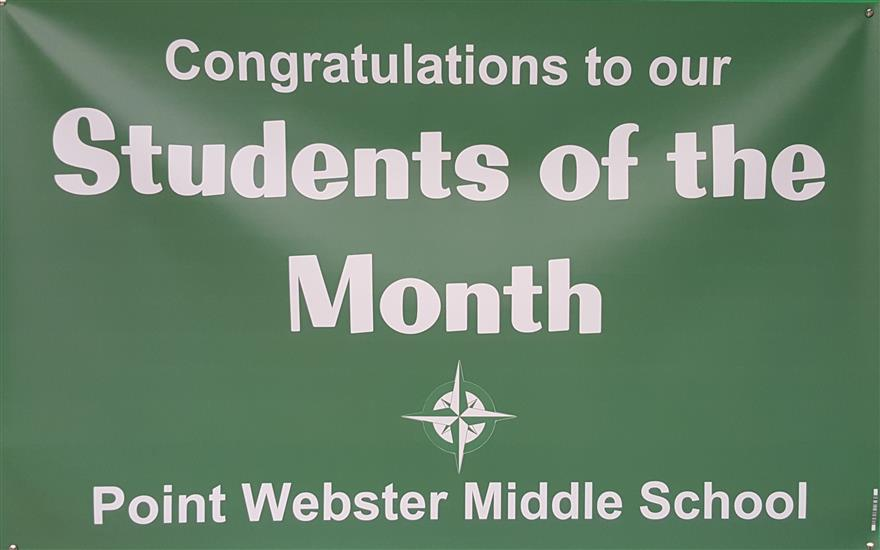 Point Webster Recognizes Students of the Month