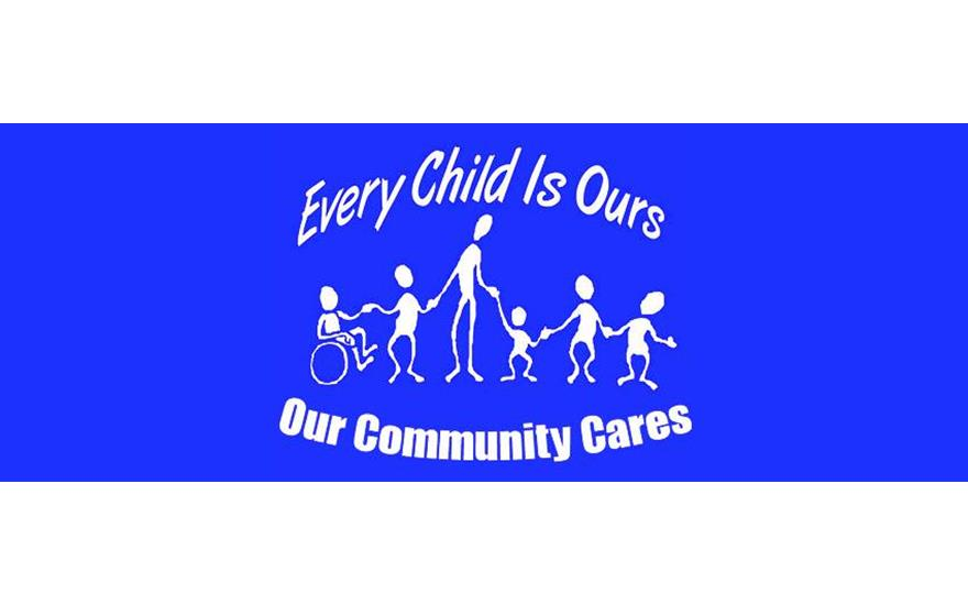 Our Community Cares, Every Child is Ours