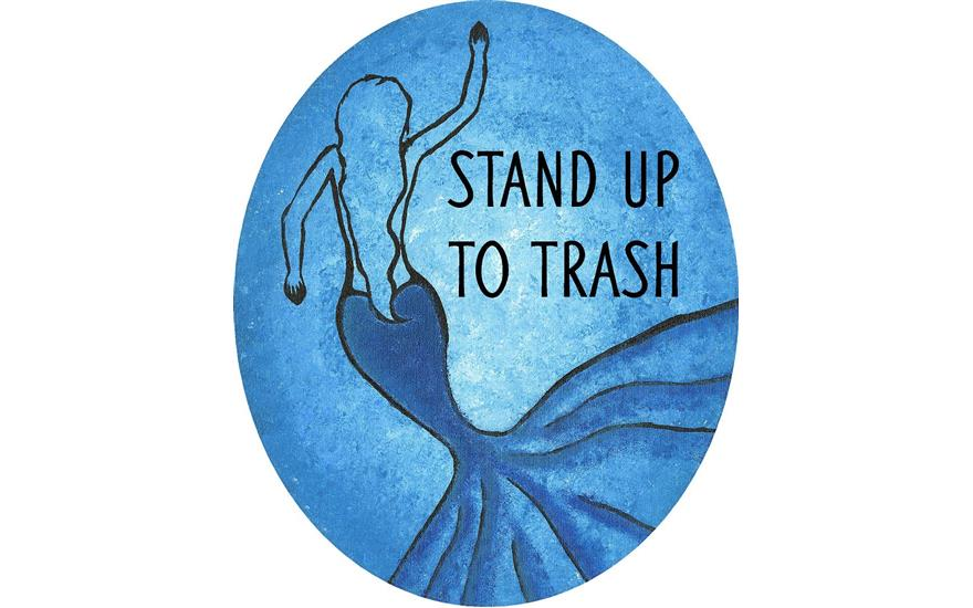 Stand Up To Trash